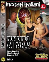 Incesti Italiani 21   Non dirlo a papa